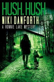 bargain ebooks Hush, Hush: A Ronnie Lake Mystery Female Sleuth Mystery by Niki Danforth