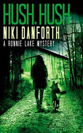 amazon bargain ebooks Hush, Hush: A Ronnie Lake Mystery Cozy Mystery by Niki Danforth
