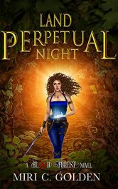amazon bargain ebooks Land of Perpetual Night Young Adult/Teen Dark Fantasy by Miri C. Golden