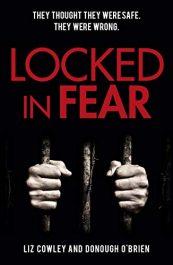 bargain ebooks Locked in Fear Crime Thriller by Liz Cowley & Donough O'Brien