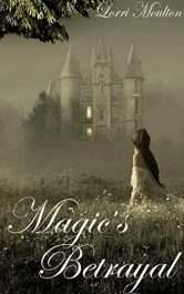 amazon bargain ebooks Magic's Betrayal Fantasy by Lorri Moulton