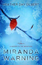 amazon bargain ebooks Miranda Warning Mystery by Heather Day Gilbert