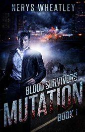 amazon bargain ebooks Mutation (Blood Survivors Book 1) Horror by Nerys Wheatley