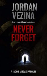 amazon bargain ebooks Never Forget Historical Fiction by Jordan Vezina
