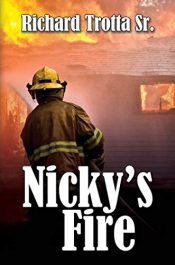 bargain ebooks Nicky's Fire Young Adult/Teen Adventure by Richard Trotta Sr.
