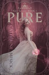 bargain ebooks Pure Young Adult/Teen Fantasy by Catherine Mesick