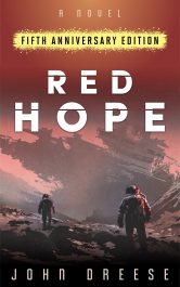 bargain ebooks RED HOPE: Fifth Anniversary Edition Science Fiction Adventure by John Dreese