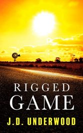 bargain ebooks Rigged Game Australian Thriller by J.D. Underwood