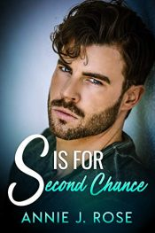 bargain ebooks S is for Second Chance Contemporary Romance by Annie J. Rose