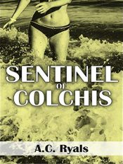 bargain ebooks Sentinel of Colchis Science Fiction by A.C. Ryals