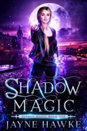 bargain ebooks Shadow Magic Urban Fantasy by Jayne Hawke