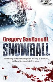amazon bargain ebooks Snowball Horror by Gregory Bastianelli