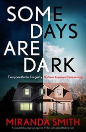 amazon bargain ebooks Some Days Are Dark Thriller by Miranda Smith