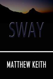 bargain ebooks Sway Dark Fantasy, Psychological Thriller by Matthew Keith