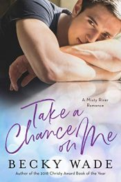 bargain ebooks Take a Chance on Me Contemporary Romance by Becky Wade