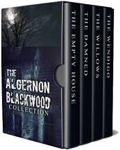 bargain ebooks The Algernon Blackwood Collection Classic Horror by Algernon Blackwood