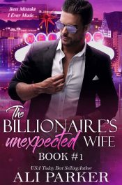 bargain ebooks The Billionaire's Unexpected Wife Contemporary Romance by Ali Parker