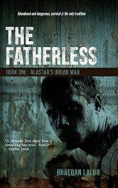 amazon bargain ebooks The Fatherless: Alastar's Urban War Military Thriller by Braedan Lalor