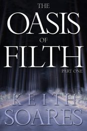 bargain ebooks The Oasis of Filth Post Apocalyptic Science Fiction by Keith Soares