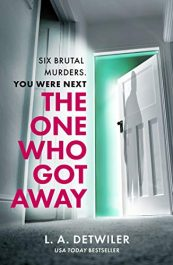 amazon bargain ebooks The One Who Got Away Horror/Thriller by L.A. Detwiler