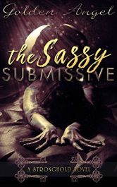 amazon bargain ebooks The Sassy Submissive Erotic Romance by Golden Angel