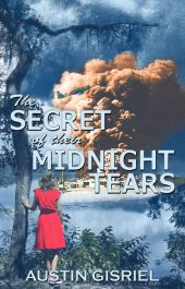 bargain ebooks The Secret of Their Midnight Tears Coming of Age Historical Fiction by Austin Gisriel