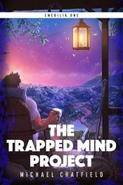 amazon bargain ebooks The Trapped Mind Project GameLit Fantasy by Michael Chatfield