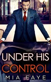 bargain ebooks Under His Control Contemporary Romance by Mia Faye
