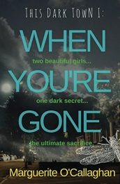 amazon bargain ebooks When You're Gone Young Adult/Teen Thriller  by Marguerite O'Callaghan