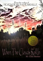 bargain ebooks When the Clouds Roll In Horror by M. Chris Benner