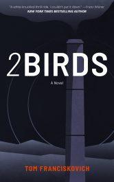 bargain ebooks 2BIRDS Dystopian Science Fiction by Tom Franciskovich