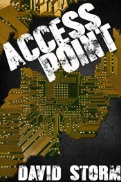 bargain ebooks Access Point Young Adult/Teen Science Fiction by David Storm