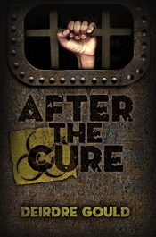 bargain ebooks After the Cure Post-Apocalyptic Horror by Deirdre Gould