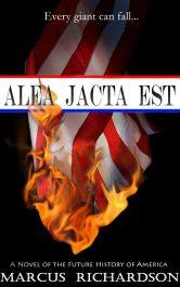 bargain ebooks Alea Jacta Est Post-Apocalyptic Dystopian Science Fiction by Marcus Richardson