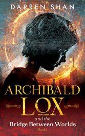 bargain ebooks Archibald Lox and the Bridge Between Worlds YA Fantasy by Darren Shan