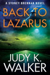 amazon bargain ebooks Back to Lazarus: A Sydney Brennan Novel Private Investigator/Female Sleuth Mystery by Judy Walker