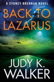 amazon bargain ebooks Back to Lazarus: A Sydney Brennan Novel Private Investigator/Female Sleuth Mystery by Judy Walker