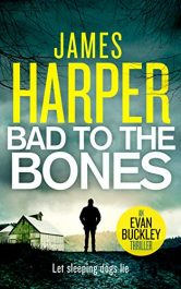 bargain ebooks Bad To The Bones Mystery Thriller by James Harper