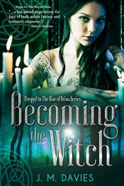 bargain ebooks Becoming the Witch Historical Fiction by J. M. Davies