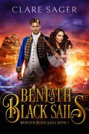 bargain ebooks Beneath Black Sails Romantic Fantasy Adventure by Clare Sager