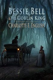 bargain ebooks Bessie Bell and the Goblin King Fantasy Adventure by Charlotte E. English