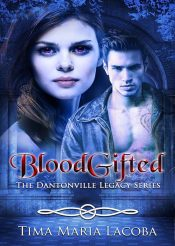 bargain ebooks BloodGifted Romantic Mystery/Suspense Fantasy by Tima Maria Lacoba