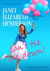 bargain ebooks Can't Tie Me Down Romantic Comedy by Janet Elizabeth Henderson
