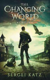bargain ebooks Changing World: Origin LitRPG, GameLit Fantasy by Sergei Katz