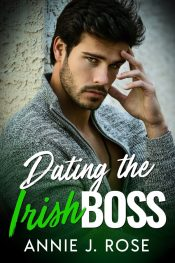 bargain ebooks Dating the Irish Boss Contemporary Romance by Annie J. Rose