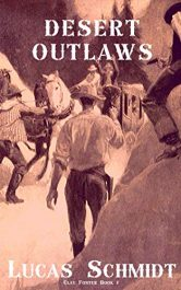 bargain ebooks Desert Outlaws Young Adult/Teen Western Adventure by Lucas Schmidt
