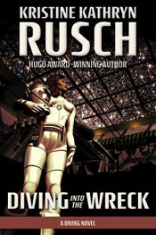 bargain ebooks Diving into the Wreck Science Fiction Adventure by Kristine Kathryn Rusch