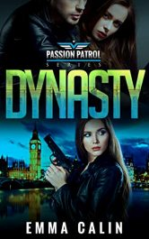 bargain ebooks Dynasty: A Passion Patrol Novel Erotic Suspense Romance by Emma Calin