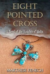 bargain ebooks Eight Pointed Cross Historical Adventure by Marthese Fenech