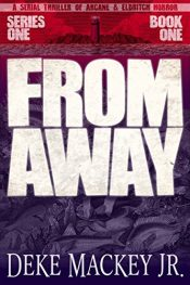 amazon bargain ebooks FROM AWAY Horror by Deke Mackey Jr.